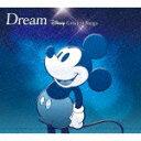 Dream〜Disney Greatest Songs〜 洋楽盤/オムニバス[CD]【返品種別A】