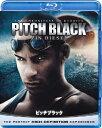 ピッチブラック/ヴィン・ディーゼル[Blu-ray]【返品種別A】