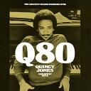 藝人名: Q - Q80〜グレイテスト・ヒッツ/クインシー・ジョーンズ[SHM-CD]【返品種別A】