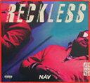 Artist Name: N - RECKLESS【輸入盤】▼/NAV[CD]【返品種別A】