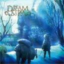 DREAMSTORIA/DREAMSTORIA[CD]【返品種別A】