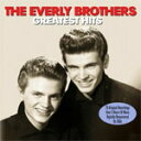 艺人名: E - GREATEST HITS[輸入盤]/EVERLY BROTHERS[CD]【返品種別A】