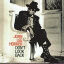 艺人名: J - [枚数限定][限定盤]ドント・ルック・バック/ジョン・リー・フッカー[CD]【返品種別A】