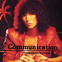 Artist Name: Ka Line - Communication/桑名正博[Blu-specCD2]【返品種別A】