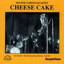 [枚数限定][限定盤]Cheese Cake/デクスター・ゴードン・カルテット[CD]【返品種別A】