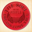 THE SOUL FOR THE PEOPLE 〜東日本大震災支援ベストアルバム〜/DREAMS COME TRUE[CD]【返品種別A】
