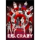 【送料無料】[枚数限定][限定盤]E.G.CRAZY(初回生産限定盤/2CD+3DVD)/E-girls[CD+DVD]【返品種別A】