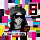 CHAOSMOSIS【輸入盤】▼/PRIMAL SCREAM[CD]【返品種別A】