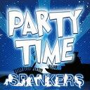 パーティー・タイム/スパンカーズ[CD]【返品種別A】