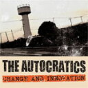 Artist Name: A Line - CHANGE AND INNOVATION/THE AUTOCRATICS[CD]【返品種別A】