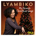 Artist Name: L - MY FAVOURITE CHRISTMAS SONGS【輸入盤】▼/LYAMBIKO[CD]【返品種別A】