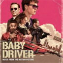 BABY DRIVER(MUSIC FROM THE MOTION PICTURE)【輸入盤】▼/O.S.T.[CD]【返品種別A】