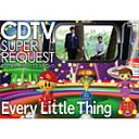 【送料無料】CDTVスーパーリクエストDVD〜Every Little Thing〜/Every Little Thing[DVD]【返品種別A】