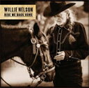 艺人名: W - RIDE ME BACK HOME【輸入盤】▼/WILLIE NELSON[CD]【返品種別A】