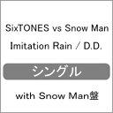 [限定盤][先着特典付]Imitation Rain / D...