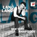 作曲家名: Ra行 - NEW YORK RHAPSODY【輸入盤】▼/LANG LANG[CD]【返品種別A】