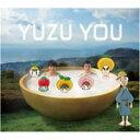 YUZU YOU[2006-2011]/ゆず[CD]【返品種別A】