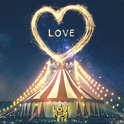 LOVE/Kis-My-Ft2[CD]通常盤【返品種別A】