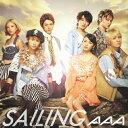 枚数限定 SAILING(DVD付/ジャケットB)/AAA CD DVD 【返品種別A】