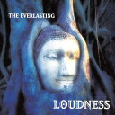THE EVERLASTING〜魂宗久遠〜/LOUDNESS[SHM-CD]【返品種別A】