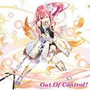 『乖離性ミリオンアーサー』キャラクターソング Vol.4「Out Of Control!」/ベイリン(芹澤優)[CD]【返品種別A】