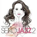 【送料無料】 枚数限定 限定盤 SEIKO JAZZ 2(初回限定盤A)/SEIKO MATSUDA CD DVD 【返品種別A】
