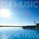 藝人名: R - I'M MUSIC/ROCKETMAN[CD]【返品種別A】