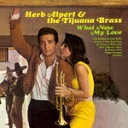 艺人名: H - WHAT NOW MY LOVE【輸入盤】▼/HERB ALPERT & THE TIJUANA BRASS[CD]【返品種別A】
