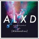 【送料無料】ALXD/[Alexandros][CD]通常盤【返品種別A】