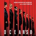 「オーシャンズ8」オリジナル・サウンドトラック/サントラ[CD]【返品種別A】