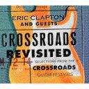 [枚数限定][限定盤]クロスロード・リヴィジテッド クロスロ...