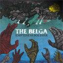 朋克, 硬核 - EMPTINESS SOLDIER/THE BELGA[CD]【返品種別A】
