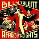 Artist Name: B - AFRAID OF HEIGHTS(DELUXE)【輸入盤】▼/BILLY TALENT[CD]【返品種別A】