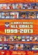 【送料無料】JリーグオフィシャルDVD アルビレックス新潟ALLGOALS1999-2013/アルビレックス新潟[DVD]【返品種別A】