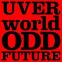 枚数限定 限定盤 ODD FUTURE(初回生産限定盤)/UVERworld CD DVD 【返品種別A】