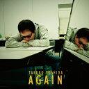 【送料無料】AGAIN/吉田拓郎[CD]【返品種別A】