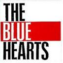 【送料無料】MEET THE BLUE HEARTS〜ベスト...