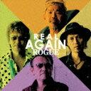 【送料無料】REAL AGAIN/ROGUE CD DVD 【返品種別A】