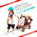 艺人名: Ta行 - BTTS〜SPECIAL DELIVERY〜 mixed by DJ O-KEN hosted by DJ MASTERKEY/DJ O-KEN,DJ MASTERKEY[CD]【返品種別A】