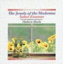 マドンナの宝石(管弦楽名曲集)/デイヴィス(アンドルー)[CD]【返品種別A】