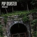 Alkaroid/POP DISASTER[CD]【返品種別A】