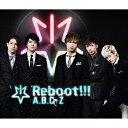 [枚数限定][限定盤]Reboot!!!(初回限定5周年Best盤)/A.B.C-Z[CD+DVD]【返品種別A】
