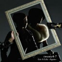 Get A Life 〜Again〜/twenty4-7[CD]【返品種別A】