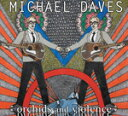 藝人名: M - ORCHIDS AND VIOLENCE【輸入盤】▼/MICHAEL DAVES[CD]【返品種別A】