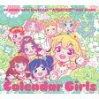 【送料無料】TVアニメ/データカードダス『アイカツ!』ベストアルバム「Calendar Girls」/STAR☆ANIS[CD]【返品種別A】