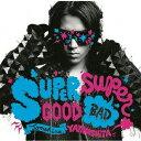 偶像名: Ya行 - 【送料無料】SUPERGOOD,SUPERBAD/山下智久[CD]通常盤【返品種別A】