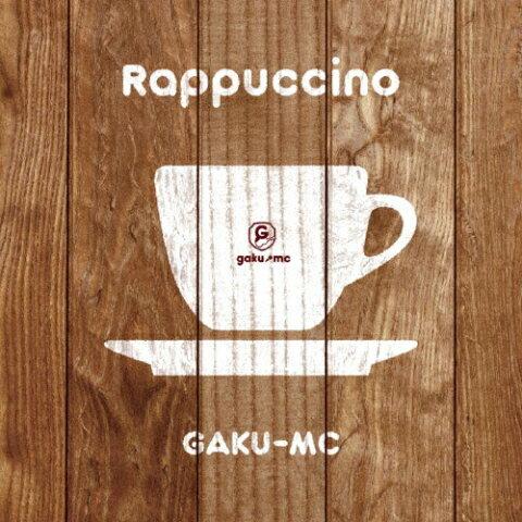 【送料無料】Rappuccino/GAKU-MC[CD]【返品種別A】