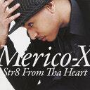 艺人名: M - ストレイト・フロム・ザ・ハート/メリコ・X[CD]【返品種別A】