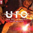 TOO HOT TO HANDLE【輸入盤】▼/UFO[CD]【返品種別A】