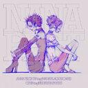 【送料無料】NANA BEST/ANNA TSUCHIYA inspi' NANA(BLACK STONES),OLIVIA inspi' REIRA(TRAPNEST)[CD]【返品種別A】